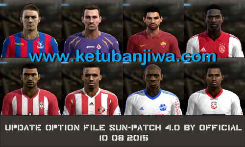 PES 2013 Option File Sun Patch 4.0 Update 10 August 2015 by Official Ketuban Jiwa