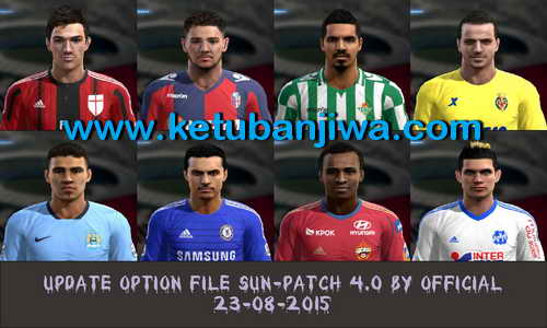 PES 2013 Option File Sun Patch 4.0 Update 23 August 2015 by Official Ketuban Jiwa