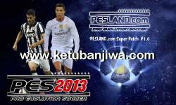 PES 2013 PESLAND Super Patch 1.0 + Update 1.1 Season 2015-2016 Ketuban Jiwa