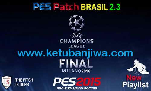PES 2015 PES Patch Brasil 2.3 Final Update by Estarlen Silva Ketuban Jiwa