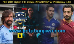 PES 2015 PESGalaxy 4.50 Option File Update 30 August 2015 by Merdo Ketuban Jiwa