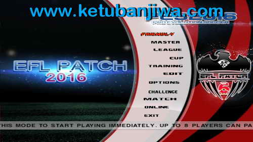 PES6 EFL International Patch Season 2015-2016 Single Link Ketuban Jiwa SS1