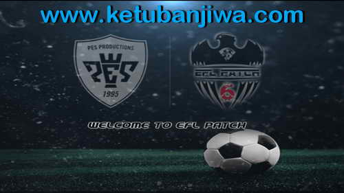 PES6 EFL International Patch Season 2015-2016 Single Link Ketuban Jiwa SS2