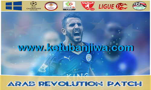 PES 2013 Arab Revolution Patch v1.0 Season 2015-2016 Single Link Ketuban Jiwa