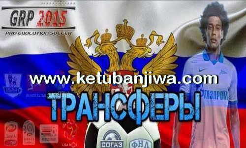 PES 2015 GRP Games Russian Patch v5.7 Option File Update Ketuban Jiwa