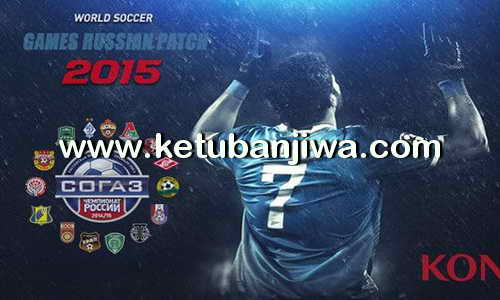 PES 2015 GRP Games Russian Patch v5.8 Transfer Update 07 September 2015 Ketuban Jiwa