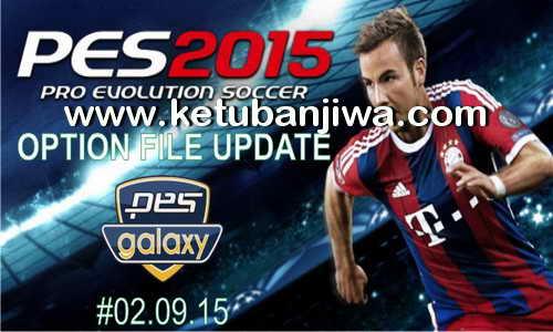 PES 2015 Option File PESGalaxy 4.50 Final Update 02 September 2015 by Fybaz Ketuban Jiwa