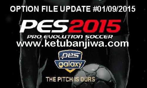 PES 2015 Option File PESGalaxy 4.50 Update 01 September 2015 by Fybaz Ketuban Jiwa