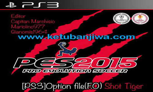 PES 2015 PS3 Option File Shot Tiger Final Update Season 15-16 Ketuban Jiwa