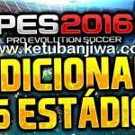 PES 2016 Add 26 Stadiums Pack+51 Balls by JVPES