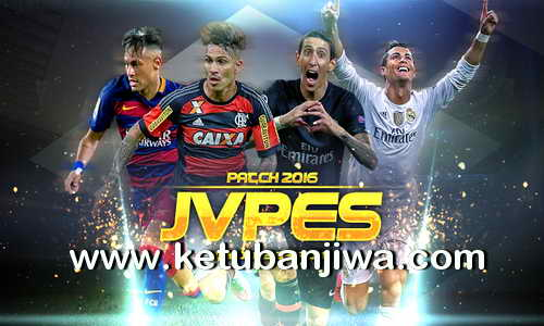 PES 2016 JVPES Patch v0.1 All Licensed + Kits Ketuban Jiwa