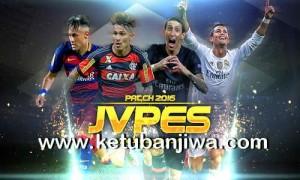 PES 2016 JVPES Patch v0.1 All Licensed + Kits Ketuban Jiwa