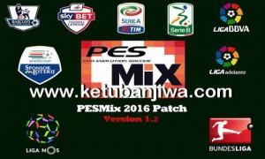 PES 2016 PESMix Patch v1.2 Fix Update Ketuban Jiwa