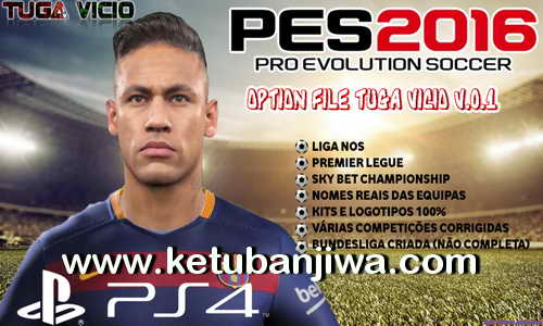 PES 2016 PS4 Option File Tuga Vicio v0.1 Ketuban Jiwa