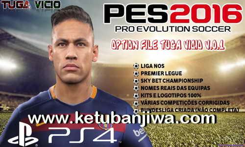 PES 2016 PS4 Option File Tuga Vicio v0.1 Ketuban Jiwa