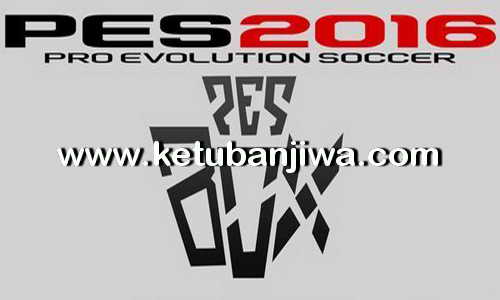 PES 2016 PeSBoX Anatolia Patch v0.1 BETA Ketuban Jiwa
