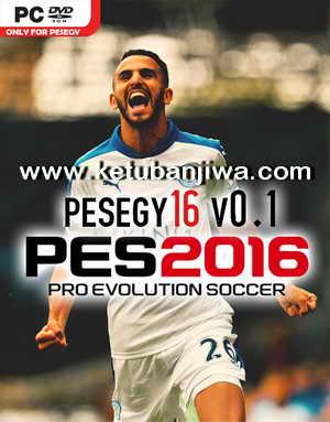 PES 2016 PesEgy16 Patch v0.1 Released Ketuban Jiwa