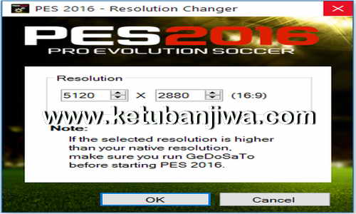 PES 2016 Resolution Changer Tool by BlackRider1993 Ketuban Jiwa