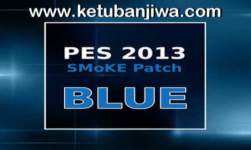 PES 2013 SMoKE Patch Blue Update 5.3 Season 15/16
