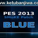 PES 2013 SMoKE Patch Blue Update 5.3 Season 15/16