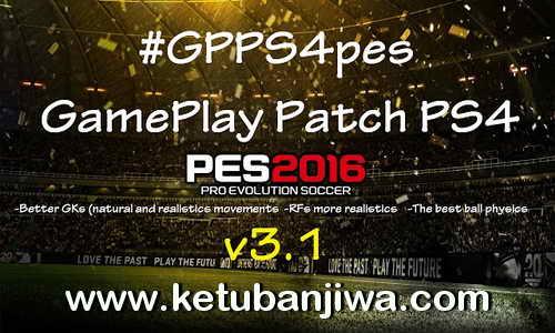 PES 2016 GGPS4pes Fix v3.1 PS4 GamePlay Patch Ketuban Jiwa