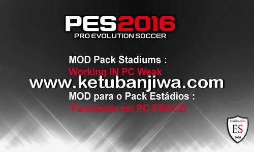 PES 2016 Low PC Mod For Stadiums Pack by Estarlen Silva Ketuban Jiwa