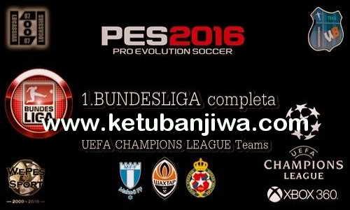 PES 2016 XBOX360 Full Bundesliga Option File v1 by Lucassias87 Ketuban Jiwa