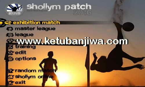 PES6 Shollym Patch Final Version Season 15-16 Ketuban Jiwa
