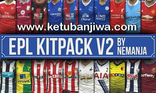 PES 2016 EPL 15-16 Kitpack Update v2 DLC 1.0 by Nemanja Ketuban Jiwa