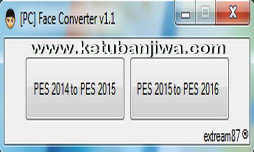 PES 2016 PC Face Converter Tool 1.1 by Extream87 Ketuban Jiwa