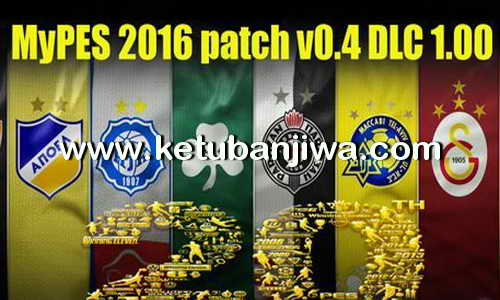 PES 2016 PC MyPES Patch 0.4 Included Datapack DLC 1.0 Ketuban Jiwa