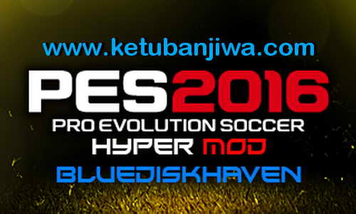 PES 2016 PS3 CFW ODE New Hyper Mod Compatible DLC 1.0 by BDH Ketuban Jiwa