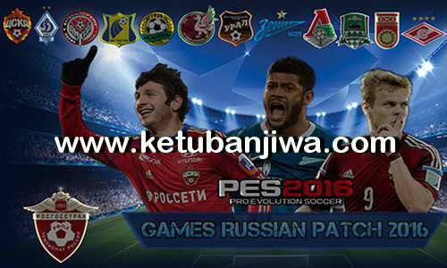 PES 2016 GRP Games Russian Patch 1.0 RFPL + Bundesliga Ketuban Jiwa