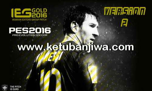 PES 2016 IEG Gold Patch v2.0 All In One Single Link Ketuban Jiwa