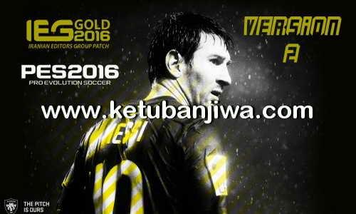 PES 2016 IEG Gold Patch v2.0 All In One Single Link Ketuban Jiwa