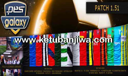 PES 2016 PC PESGalaxy Patch 1.51 AIO All In One Single Link Ketuban Jiwa