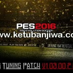 PES 2016 PES Tuning Patch v1.03.00.2.00.1 AIO