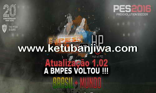 PES 2016 BMPES Patch 1.02 Update Brasil + Mundo Ketuban Jiwa