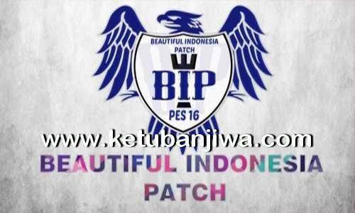 PES 2016 Beautiful Indonesia Patch v1 Single Link Ketuban Jiwa