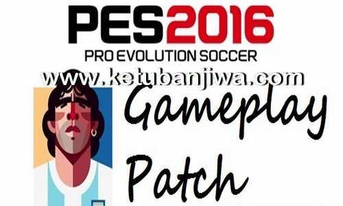 PES 2016 God GamePlay Patch v1.3 Fix Update 31-01-2016 Ketuban Jiwa