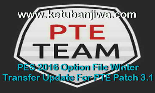 PES 2016 Option File Winter Transfer Update For PTE Patch 3.1 by Boris Ketuban Jiwa
