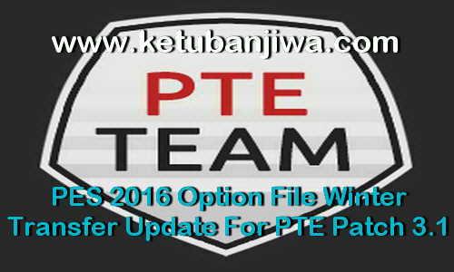 PES 2016 Option File Winter Transfer Update For PTE Patch 3.1 by Boris Ketuban Jiwa