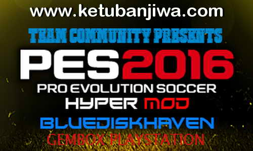 PES 2016 PS3 CFW ODE New Hyper Mod Update 09 January 2016 by Team Community Ketuban Jiwa