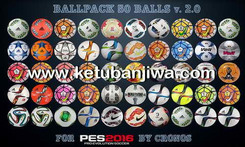 PES 2016 Ballpack 50 Balls 2.0 by cRoNoS Ketuban Jiwa