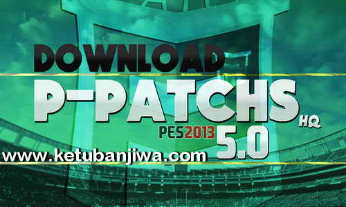 PES 2013 P-Patchs HQ 5.0 Season 2015-2016