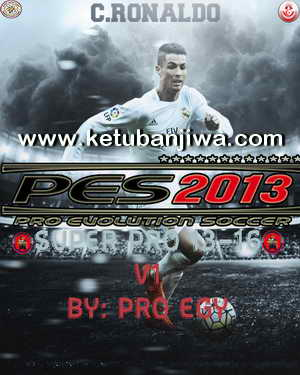 PES 2013 Super Pro 13-16 v1 by Pro Egy Ketuban Jiwa