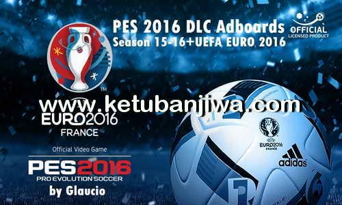 PES 2016 DLC Adboards 2015-16 + EURO 2016 by Glaucio