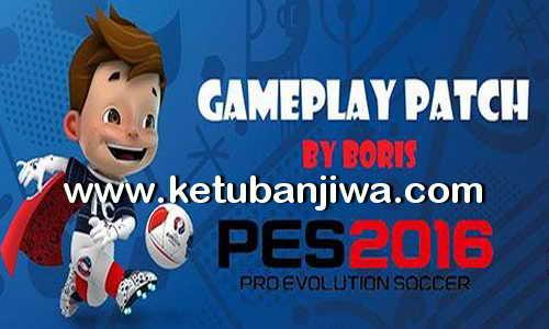 PES 2016 Gameplay Patch DLC 3.0 v1.00 by Boris Ketuban Jiwa