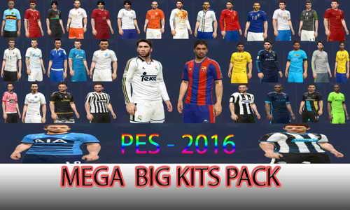 PES 2016 Mega Big Kits Pack by DzhonX Ketuban Jiwa