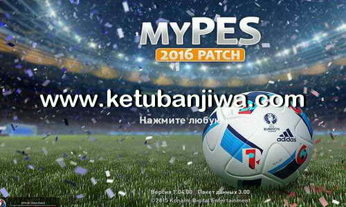 PES 2016 MyPES Patch 0.6 Included DLC 3.0 Ketuban Jiwa